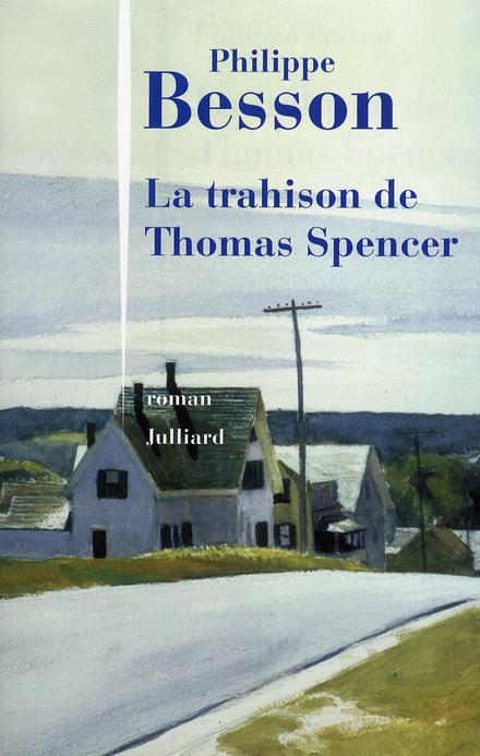 La trahison de Thomas Spencer : roman
