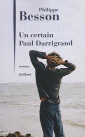 Un certain Paul Darrigrand : roman