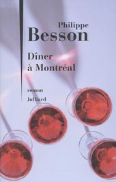 Dîner à Montréal : roman