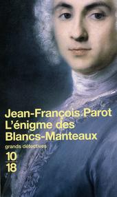 L'énigme des Blancs-Manteaux : roman