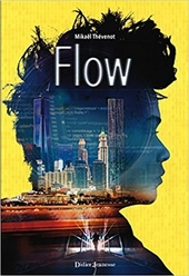 Flow. Tome 1