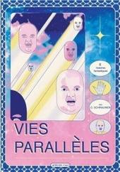 Vies parallèles : 6 histoires fantastiques