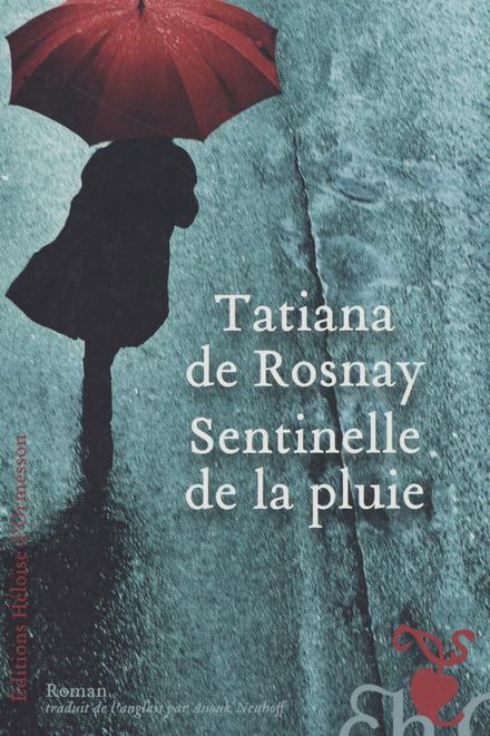 Sentinelle de la pluie : roman
