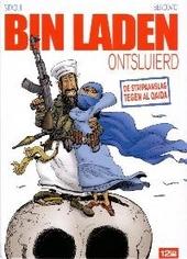 Bin Laden ontsluierd