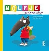 Wolfje gaat naar school