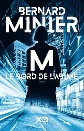 M, le bord de l'abîme : thriller