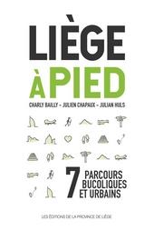 Liège à pied : 7 parcours bucoliques et urbains
