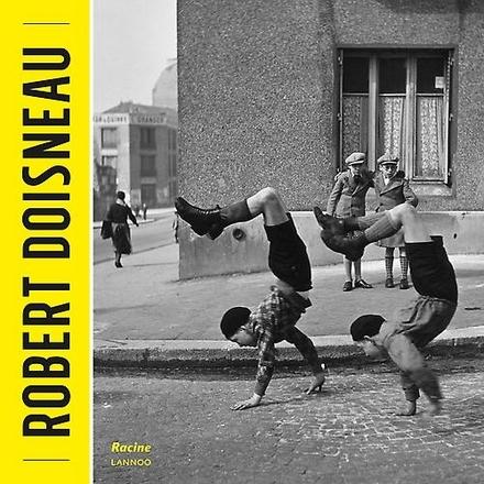 Robert Doisneau / coördinatie catalogus Claire Leblanc ; auteurs Jacques Véry en 5 andere - Pêcheur d'images