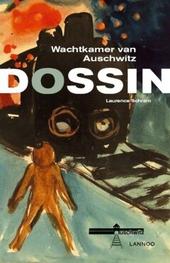 Dossin : wachtkamer van Auschwitz