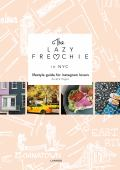 The lazy Frenchie in NYC : lifestyle guide for instagram lovers