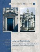Unity and discontinuity : architectural relations between the Southern and Northern Low Countries 1530-1700