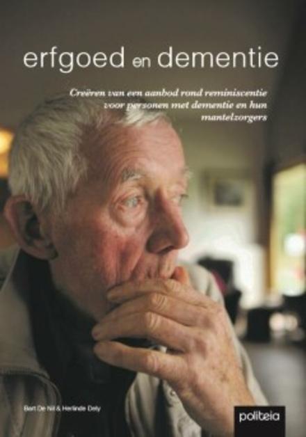 Erfgoed en dementie : creëren van een aanbod rond reminiscentie voor personen met dementie en hun mantelzorgers