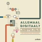 Allemaal digitaal? : 7 bouwblokken voor een duurzaam e-inclusiebeleid