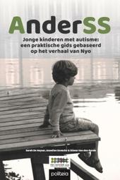 AnderSS : jonge kinderen met autisme : een praktische gids gebaseerd op het verhaal van Nyo