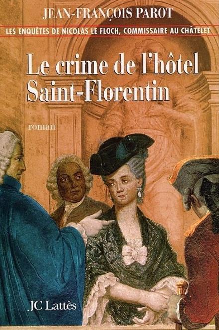 Le crime de l'hôtel Saint-Florentin : roman