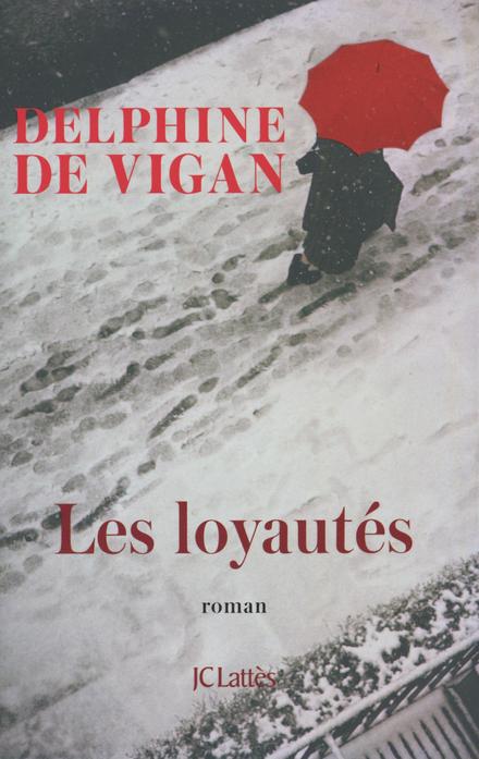 Les loyautés : roman