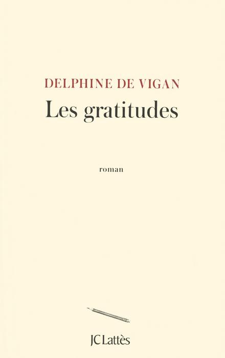 Les gratitudes : roman
