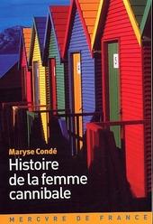 Histoire de la femme cannibale : roman