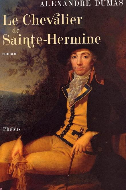 Le chevalier de Sainte-Hermine : roman