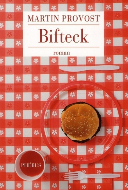 Bifteck : roman