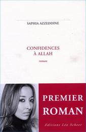 Confidences à Allah : roman