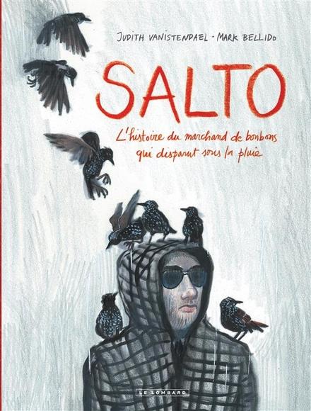 Salto : l'histoire du marchand de bonbons qui disparut sous la plui