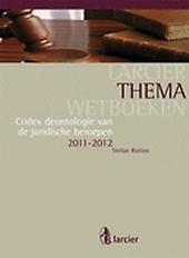 Codex deontologie van de juridische beroepen 2011-2012