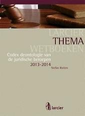 Codex deontologie van de juridische beroepen 2013-2014