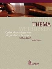 Codex deontologie van de juridische beroepen 2014-2015