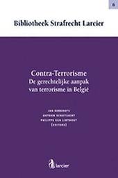 Contra-terrorisme : de gerechtelijke aanpak van terrorisme in Belgie