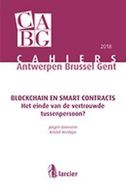 Blockchain en smart contracts : het einde van de vertrouwde tussenpersoon?