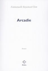 Arcadie : roman