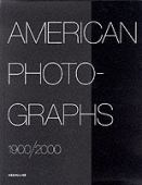 American photographs : 1900-2000