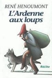 L'Ardenne aux loups