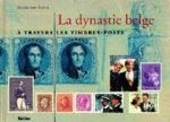La dynastie Belge à travers les timbres-poste