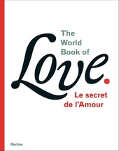 The world book of love : le secret de l'amour