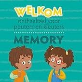 Welkom memory : onthaaltaal voor peuters en kleuters