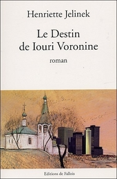 Le destin de Iouri Voronine : roman