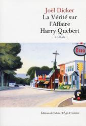 La vérité sur l'affaire Harry Quebert : roman