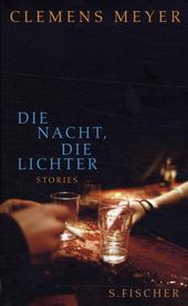 Die Nacht, die Lichter : Stories