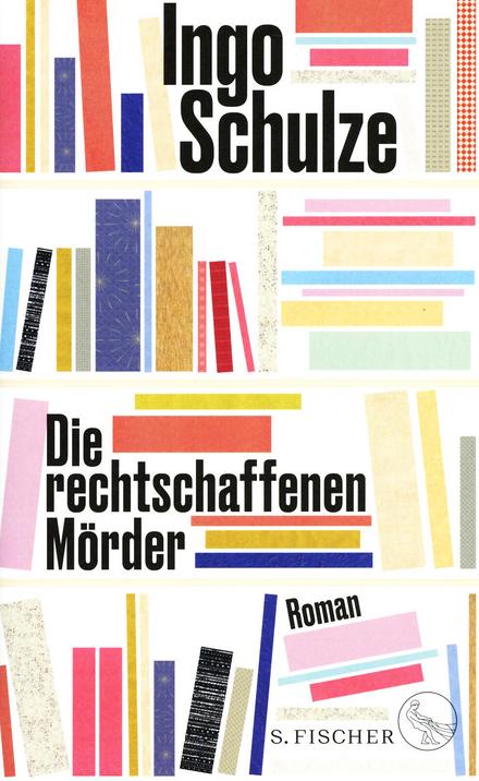 Die rechtschaffenen Mörder : Roman