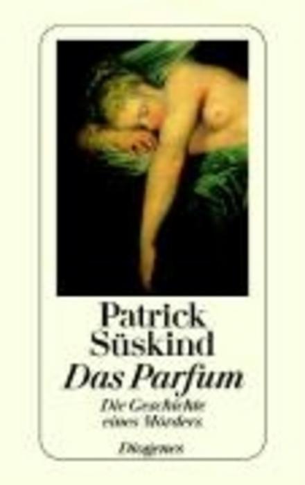 Das Parfum : die Geschichte eines Mörders - Het parfum - Das Parfum