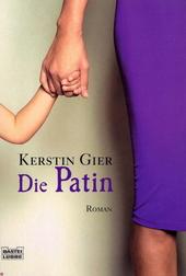 Die Patin : Roman