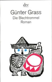 Die Blechtrommel : Roman