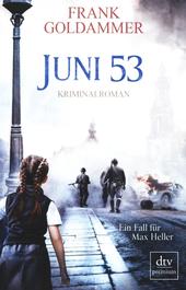 Juni 53 : Kriminalroman
