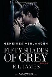 Fifty shades of grey : Geheimes Verlangen