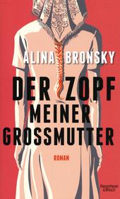 Der Zopf meiner Grossmutter : Roman