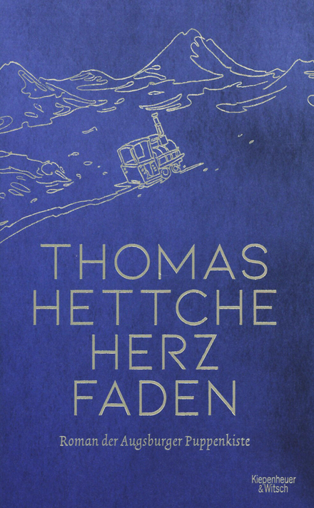 Herzfaden : Roman der Augsburger Puppenkiste
