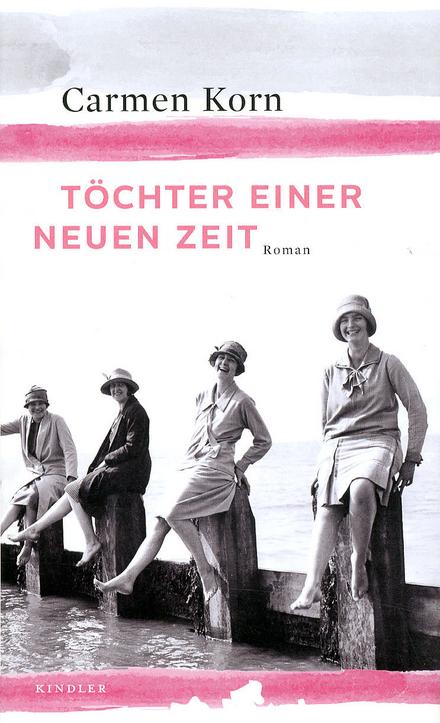 Töchter einer neuen Zeit : Roman