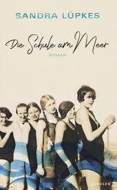 Die Schule am Meer : Roman